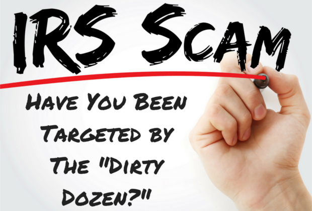 Dirty Dozen Tax Scams: 2020 Edition